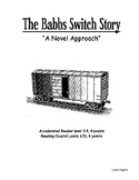 The Babbs Switch Story - A Novel Approach