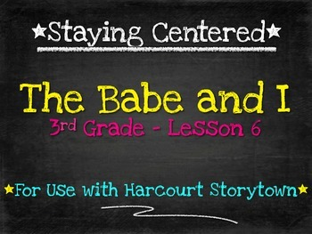 The Babe and I  3rd grade Harcourt Storytown Lesson 6