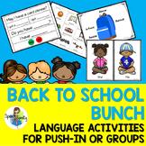 Back to School Bunch: Language Activities for Push-In Speech & Language