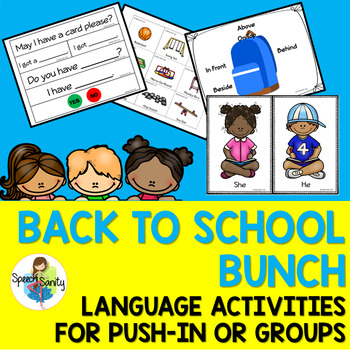 Back to School Bunch: Language Activities for Push-In Spee
