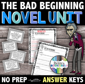 The Bad Beginning - A Complete Novel Study