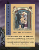 "The Bad Beginning ""A Series of Unfortunate Events"" Novel Reading Study Guide"
