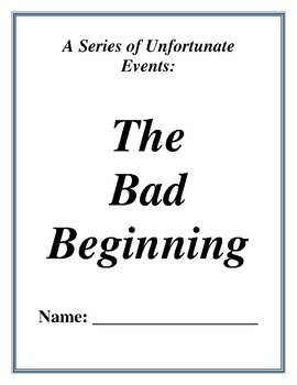 The Bad Beginning Activities (Characterization, Inferences, Vocabulary, etc.)