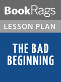 The Bad Beginning Lesson Plans
