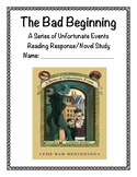 The Bad Beginning Reading Response/Novel Study (Lemony Snicket)