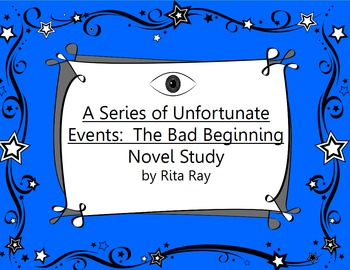 The Bad Beginning Student Novel Study Packet