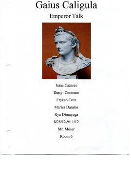 Nero, Caligula, and Heliogabulus; A Common Core Approach to Bad Roman Emperors