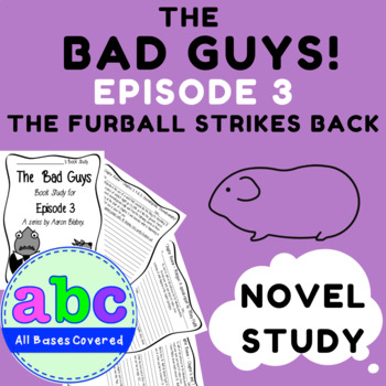 The Bad Guys - Book Study - Episode 3 - Book by Aaron Blabey