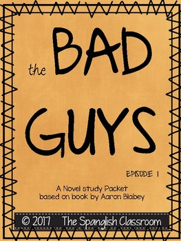 The Bad Guys  (Episode 1) Comprehension Packet