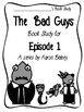 The Bad Guys by Aaron Blabey Episode 1