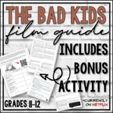 The Bad Kids (Documentary on Netflix) Film Guide and Activities