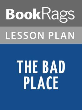 The Bad Place Lesson Plans