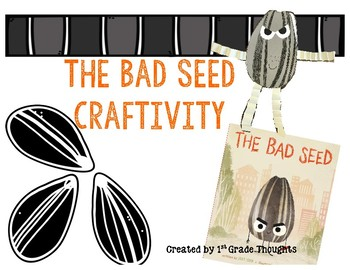 The Bad Seed Craftivity