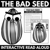 The Bad Seed - Interactive Read Aloud Activities