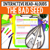 The Bad Seed: Interactive Read Aloud Lesson