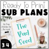 The Bad Seed - No Prep Sub Plans