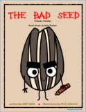 The Bad Seed-Primary Activity Packet