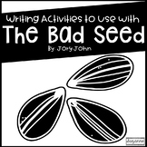 The Bad Seed Writing Activities