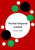 The Bad-Tempered Ladybird by Eric Carle - 6 Worksheets