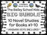The Bailey School Kids BIG BUNDLE (Debbie Dadey) 10 Novel Studies : Books #1-10