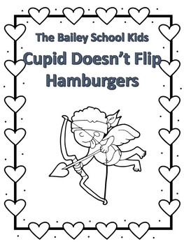 The Bailey School Kids-Cupid Doesn't Flip Hamburgers
