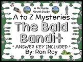 The Bald Bandit : A to Z Mysteries (Ron Roy) Novel Study / Reading Comprehension