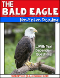 Informational Text {Bald Eagle} Close Reading & Text Dependent Questions