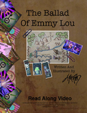 The Ballad Of Emmy Lou Read Along Video (Link)