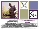 The Ballad of John Henry corresponding PowerPoint