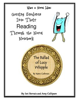 The Ballad of Lucy Whipple Complete Novel Unit