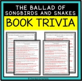 The Ballad of Songbirds and Snakes Book Trivia- Suzanne Collins