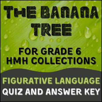 The Banana Tree Figurative Language Quiz and Key