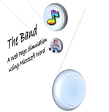 The Band - A Web Page Simulation Using Microsoft Word