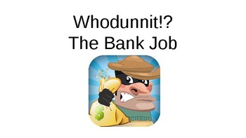 The Bank Job - A Time and Angles Mystery!
