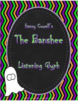 The Banshee - Listening Glyph (Art Music Listening Lesson) Spooky Themed Music
