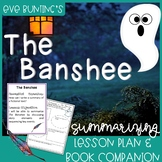 The Banshee by Eve Bunting Interactive Read Aloud Lesson Plan for Summarizing