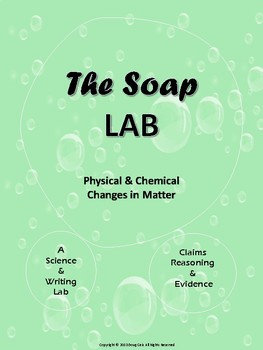 The Soap Lab: Chemical or Physical Reaction?