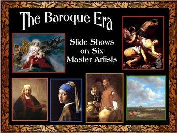 The Baroque Era: Slide Shows on Six Master Artists