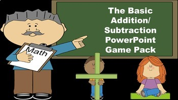 The Basic Addition/Subtraction PowerPoint Game Pack