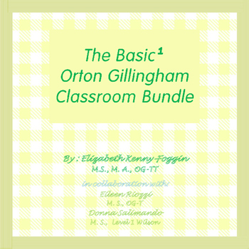 The Basic¹ Orton Gillingham Bundle for Classrooms