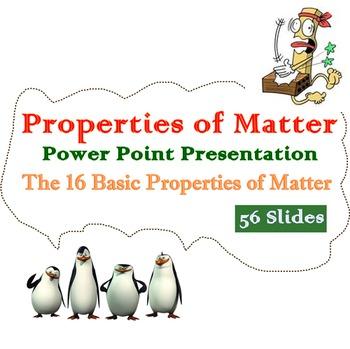 Properties of Matter Power Point (PPT)
