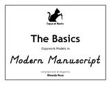 The Basics Copywork Models in Modern Manuscript