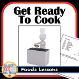 The Basics: Food Unit Lessons (Family and Consumer Science, FACS, FCS)