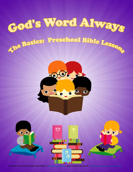 The Basics Preschool Bible Lessons:  Unit 6