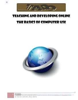 The Basics of Computer Use (unit handouts) TADO