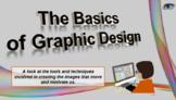 The Basics of Graphic Design Presentation/Lesson
