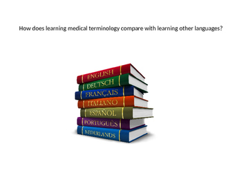 The Basics of Medical Terminology