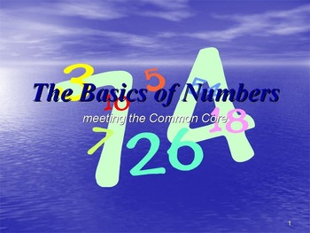 The Basics of Numbers: meeting the Common Core
