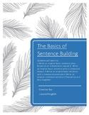 The Basics of Sentence Building --  Full Lesson