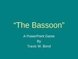 The Bassoon Game!